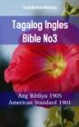 Image for Tagalog Ingles Bible No2: Ang Bibliya 1905 - American Standard 1901.