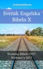 Image for Svensk Engelska Bibeln X: Svenska Bibeln 1917 - Webster's 1833