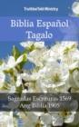 Image for Biblia Espanol Tagalo: Sagradas Escrituras 1569 - Ang Biblia 1905.