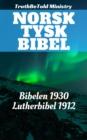 Image for Norsk Tysk Bibel: Bibelen 1930 - Lutherbibel 1912.
