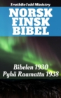 Image for Norsk Finsk Bibel: Bibelen 1930 - Pyha Raamattu 1938.