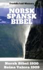 Image for Norsk Spansk Bibel: Norsk Bibel 1930 - Reina Valera 1909.