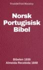 Image for Norsk Portugisisk Bibel: Bibelen 1930 - Almeida Recebida 1848.
