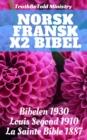 Image for Norsk Fransk x2 Bibel: Bibelen 1930 - Louis Segond 1910 - La Sainte Bible 1887.