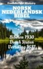 Image for Norsk Nederlandsk Bibel: Bibelen 1930 - Dutch Staten Vertaling 1637.