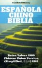 Image for Espanola Chino Biblia: Reina Valera 1909 - Chinese Union Version (Simplified, a  a ) 1919.