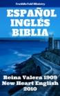 Image for Espanol Ingles Biblia: Reina Valera 1909 - New Heart English 2010.