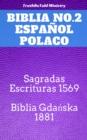 Image for Biblia No.2 Espanol Polaco: Sagradas Escrituras 1569 - Biblia Gdanska 1881.