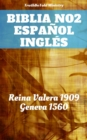 Image for Biblia No.2 Espanol Ingles: Reina Valera 1909 - Geneva 1560.