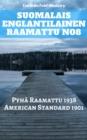 Image for Suomalais Englantilainen Raamattu No8: Pyha Raamattu 1938 - American Standard 1901.