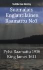 Image for Suomalais Englantilainen Raamattu No3: Pyha Raamattu 1938 - King James 1611.