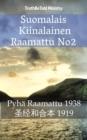 Image for Suomalais Saksalainen Raamattu: Pyha Raamattu 1938 - Lutherbibel 1912.
