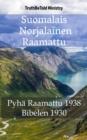 Image for Suomalais Norjalainen Raamattu: Pyha Raamattu 1938 - Bibelen 1930.