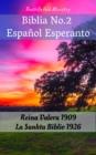 Image for Biblia No.2 Espanol Esperanto: Reina Valera 1909 - La Sankta Biblio 1926.
