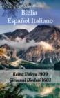 Image for Biblia Espanol Italiano: Reina Valera 1909 - Giovanni Diodati 1603.