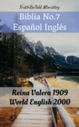 Image for Biblia No.7 Espanol Ingles: Reina Valera 1909 - World English 2000.
