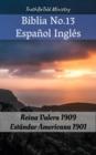Image for Biblia No.13 Espanol Ingles: Reina Valera 1909 - Estandar Americana 1901.