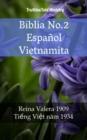Image for Biblia No.2 Espanol Vietnamita: Reina Valera 1909 - Tieng Viet Nam 1934.