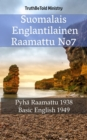 Image for Suomalais Englantilainen Raamattu No7: Pyha Raamattu 1938 - Basic English 1949.