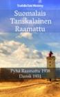 Image for Suomalais Tanskalainen Raamattu: Pyha Raamattu 1938 - Dansk 1931.