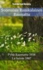 Image for Suomalais Ranskalainen Raamattu: Pyha Raamattu 1938 - La Sainte 1887.
