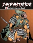 Image for Japanese Coloring Book : Adults Coloring Book For Japan Lovers, Samurai, Dragons, Japanese Culture Motives