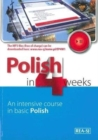 Image for Polish in 4 Weeks - Level 1. An intensive course in basic Polish. Book with free MP3 audio download