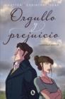 Image for Orgullo y prejuicio: La novela grafica / Pride and Prejudice: The Graphic Novel