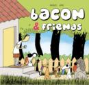 Image for Bacon & friends