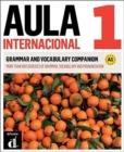 Image for Aula Internacional - Nueva edicion : Grammar and vocabulary companion 1 (A1) +