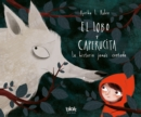 Image for El lobo y Caperucita/ The Wolf and Little Red Riding Hood