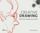 Image for Creative drawing  : 100 tips to expand your talent