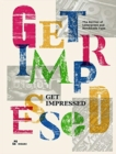 Image for Get Impressed!: The Revival of Letterpress and Handmade Type