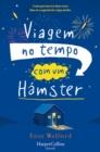 Image for Viagem No Tempo Com Um Hamster