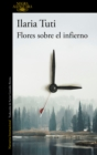 Image for Flores sobre el infierno / Flowers over the Inferno