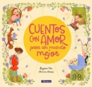 Image for Cuentos con amor para un mundo mejor / Stories Full of Love for a Wonderful World