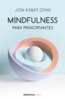 Image for Mindfulness para principiantes / Mindfulness for Beginners