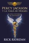 Image for Percy Jackson y la vara de Hermes... y otras historias de semidioses / The Demigod Diaries