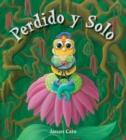 Image for Perdido y solo (Lost and Alone)