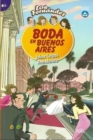 Image for Boda en Buenos Aires : Easy Reader in Spanish: Level B1