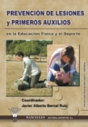 Image for Prevencion de Lesiones y Primeros Auxilios En La Educacion Fisica y El DePorte