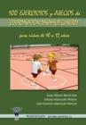 Image for 100 Ejercicios y Juegos de Coordinacion Dinamica General Para Ninos de 10 a 12 Anos