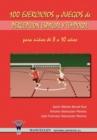 Image for 100 Ejercicios y Juegos de Percepcion Espacial y Temporal Para Ninos de 8 a 10 Anos