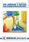 Image for 101 Juegos y Retos Para Alumn@s de Educacion Fisica