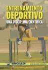 Image for Entrenamiento Deportivo. Una Disciplina Cientifica