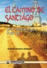 Image for El Camino de Santiago. Guia de Vivencias del Peregrino del Siglo XXI