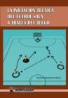 Image for Iniciacion Tecnica del Futbol Sala a Traves del Juego