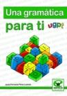 Image for Una Gramatica Para Ti