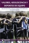 Image for Valores, Adolescencia y Deportes de Equipo