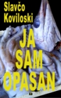 Image for JA SAM OPASAN